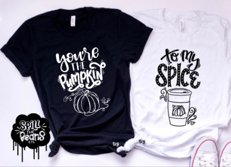 You're The Pumpkin To My Spice Adult Matching Set