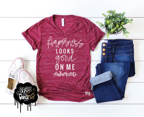 Happiness Looks Good On Me #motherhood Adult Tee or Tank
