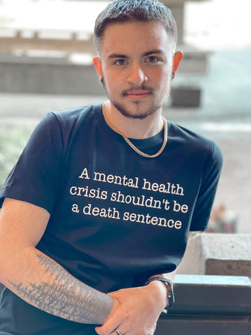 A Mental health crisis shouldn't be a Death Sentence Adult Shirt