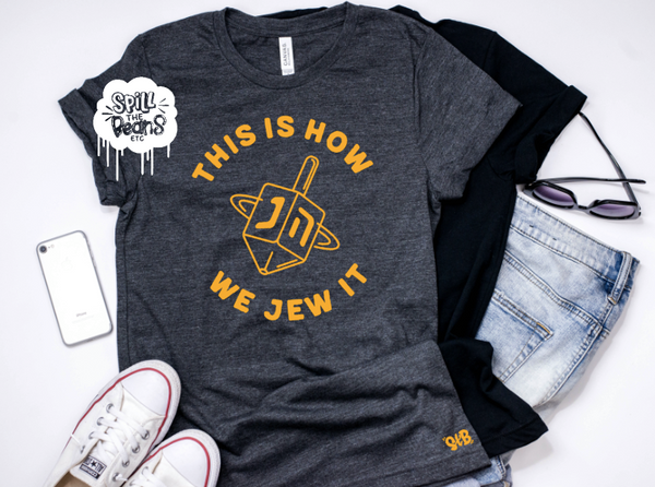 This is How We Jew it Adult Shirt