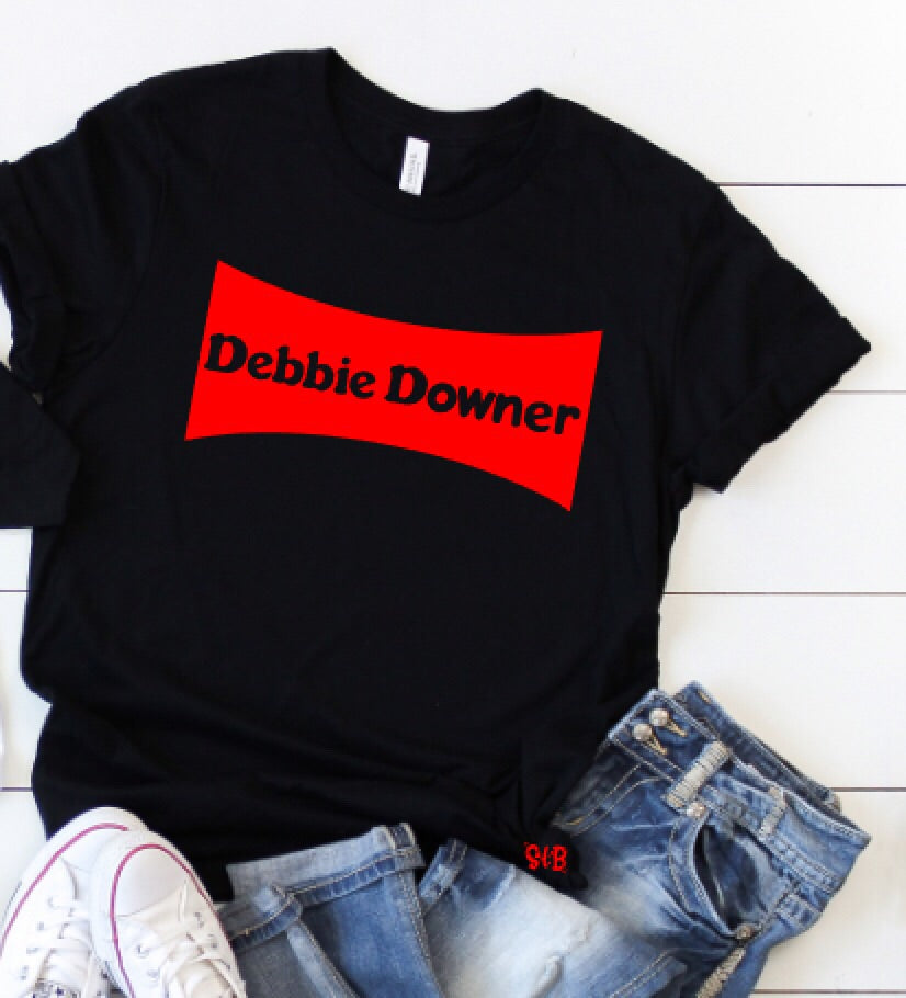 Debbie Downer Funny Adult Shirt