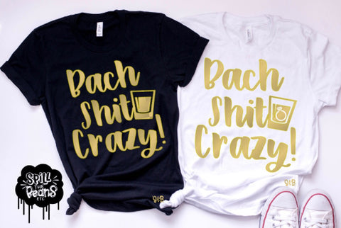 Bach Shit Crazy Tees or Tanks
