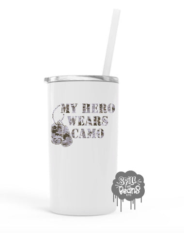 My Hero Wears Camo 12 Oz Skinny Mini UV PRINTED Travel Tumbler