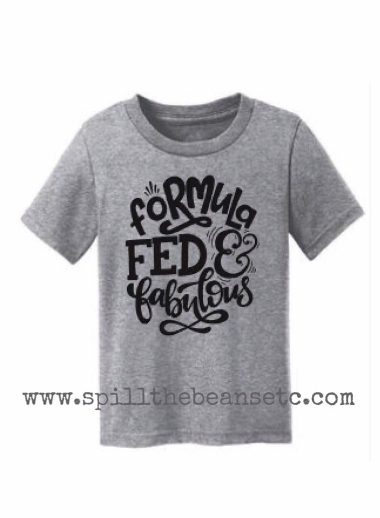 Formula Fed and Fabulous Kid's Tee Or Baby Bodysuit