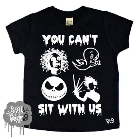 You Can/Can't Sit With Us Halloween Shirt