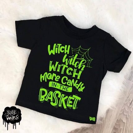 Witch Witch Witch More Candy in the Basket Kid's Tee or Bodysuit