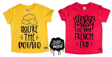 You're The Potato To My French Fry Kid's Tees Or Bodysuits