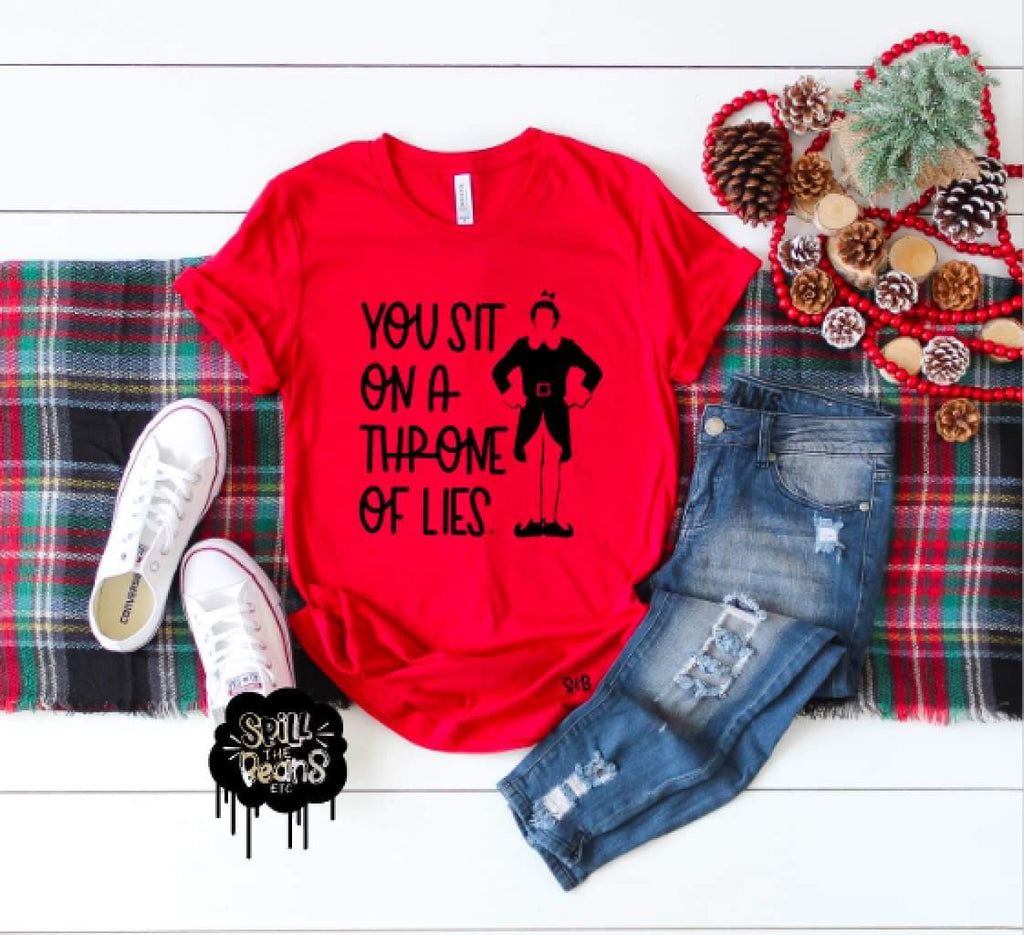 You Sit On A Throne Of Lies ELF Christmas Tee Adult Shirt