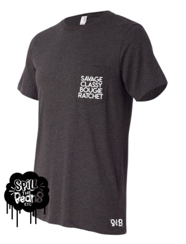 Savage, Classy, Bougie, Ratchet tee or tank