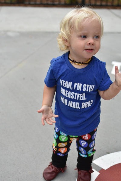 Yeah, I'm Still Breastfed. You Mad, Bro? Toddler tee