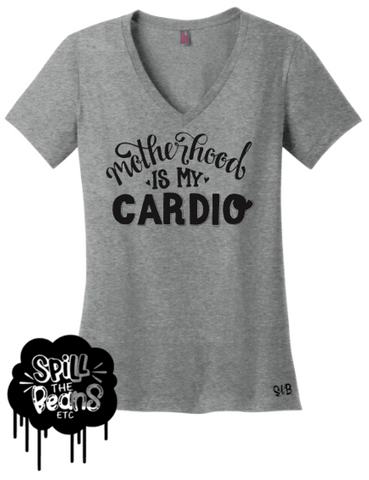 Motherhood Is My Cardio Tee Or Tank