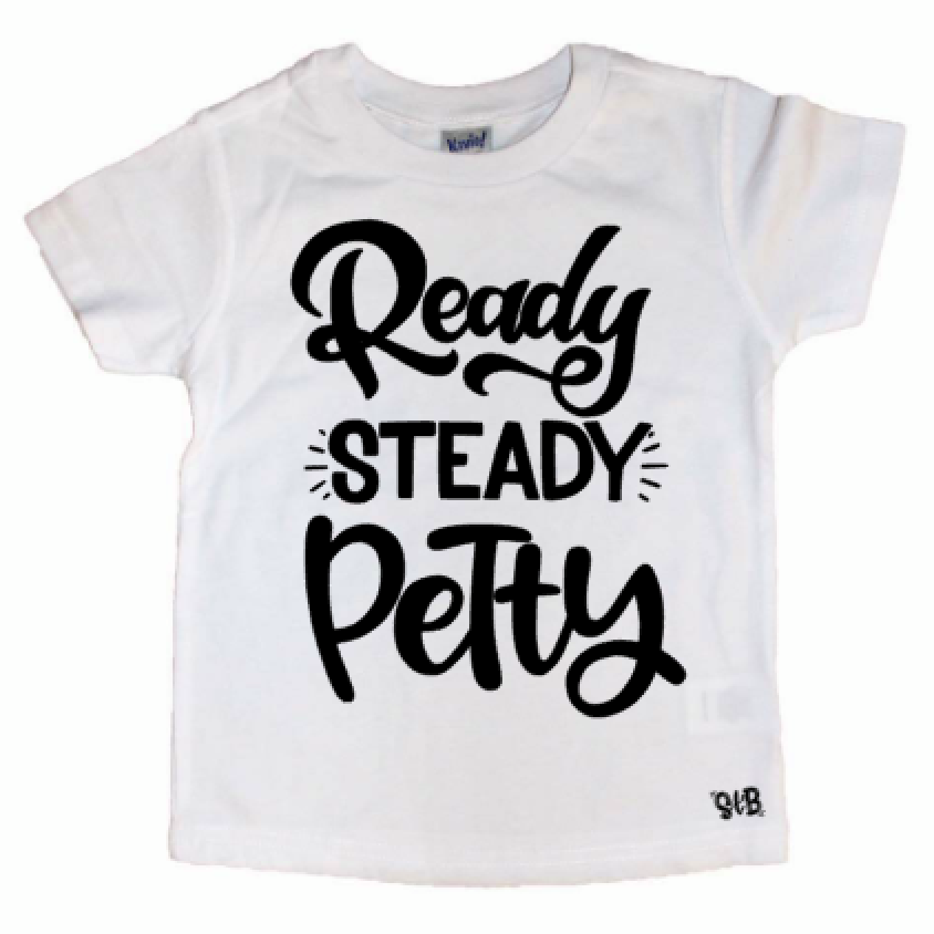 Ready Steady Petty Kid's Tee