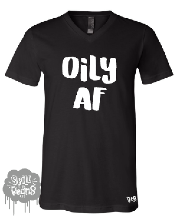 Oily AF Mom Tank or Tee Shirt