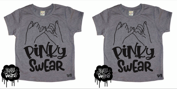 Pinky Swear Matching Kid's Tees Or Bodysuits
