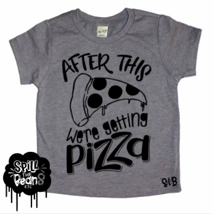 After This We're Getting Pizza Kid's Tee