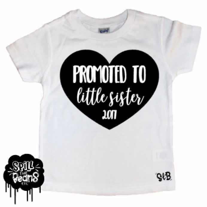 Promoted To Little Sister Tee Shirt Or Bodysuit