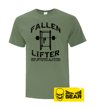 Fallen Lifter - Brothers and Sisters who left the Platform too Soon - Military Green T Shirt