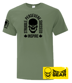 Struggle Persevere Succeed Inspire Military Green T shirt