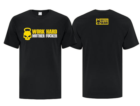 Work Hard Motherfucker Men's Black T Shirt from Hostyle Gear