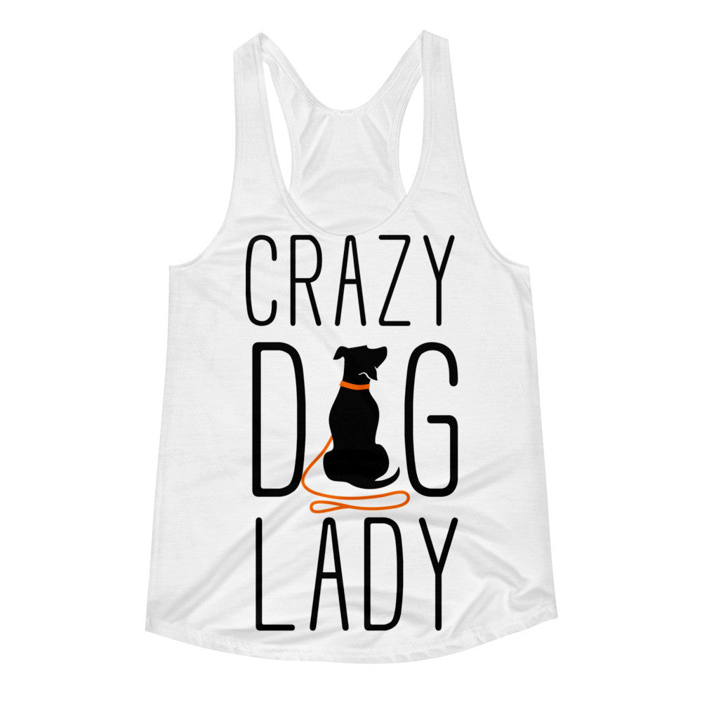 Crazy Dog Lady Women's Racerback Tank
