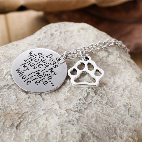 Dogs Make My Life Whole Necklace - Wondersaleshop