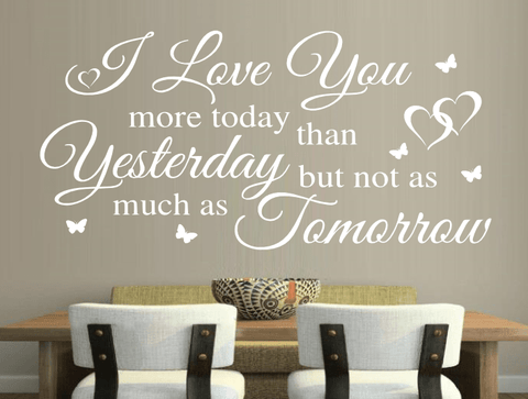 Typographic Print Quote Love You More Today Than Yesterday Wall