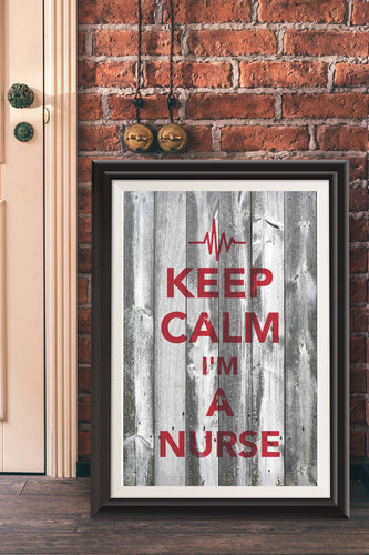 Keep Calm/Nurse Poster/Wood Grunge/Print/Poster
