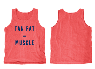 Tan Fat Tank Top - ladies fit