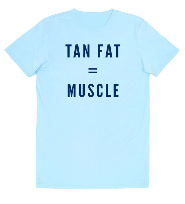 Tan Fat =Muscle Graphic tee