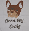 Good Boy, Craig Tee - Grey