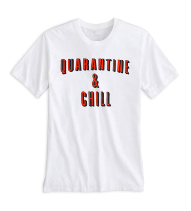 Quarantine & Chill Tee - White