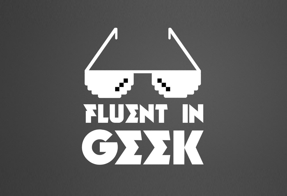 Fluent in Geek t-shirt design. Click here for all Geek t-shirt design templates