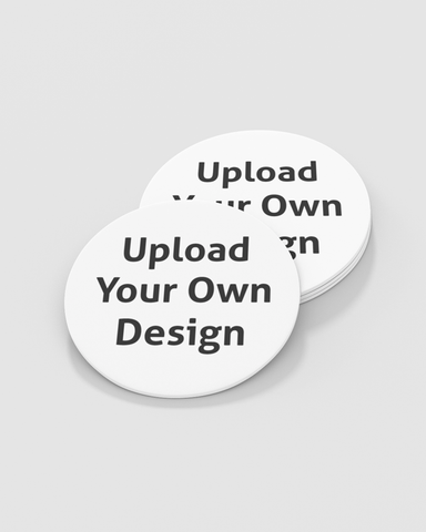 Circular white coaster with upload your own design slogan for personalised coaster