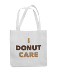 "White canvas bag that you can personalise with the words ""I donut care"" custom design"