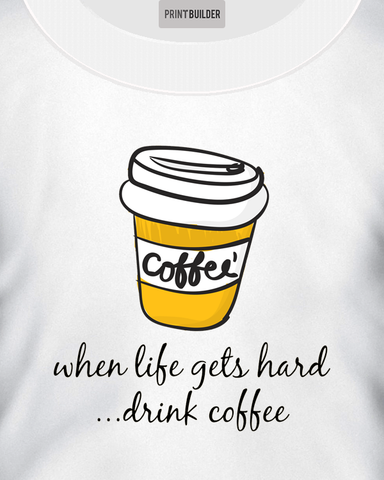 Woman wearing a t-shirt with the slogan when life gets hard drink coffee - t-shirt design