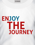 White t-shirt with a slogan saying Enjoy the Journey