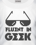 Fluent in Geek t-shirt design on white t-shirt