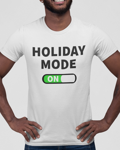 Man wearing a white t-shirt with the slogan Holiday Mode