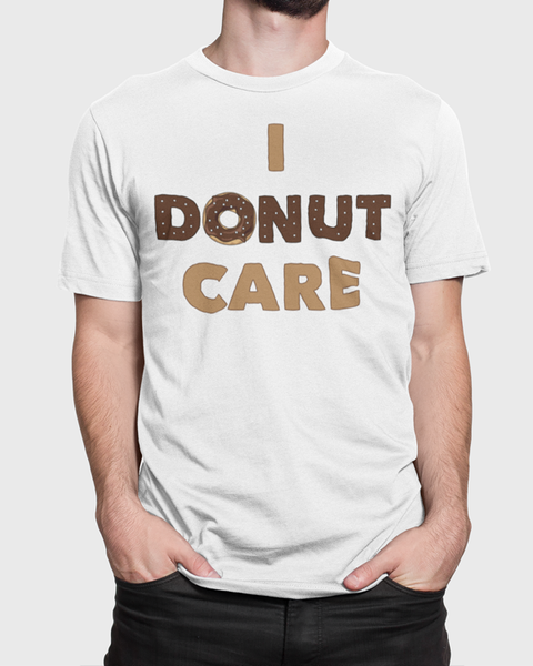 Man wearing a white t-shirt with I Donut Care t-shirt design