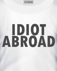 Idiot Abroad t-shirt design on a white t-shirt