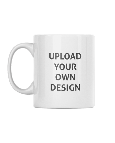 "Plain white mug with the words ""Upload your own design"" for personalisation"