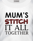 White t-shirt with the slogan Mums stitch it all together t-shirt design
