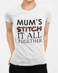 Woman wearing a white t-shirt with the slogan Mums stitch it all together t-shirt design