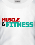 White t-shirt with Muscle and Fitness t-shirt design