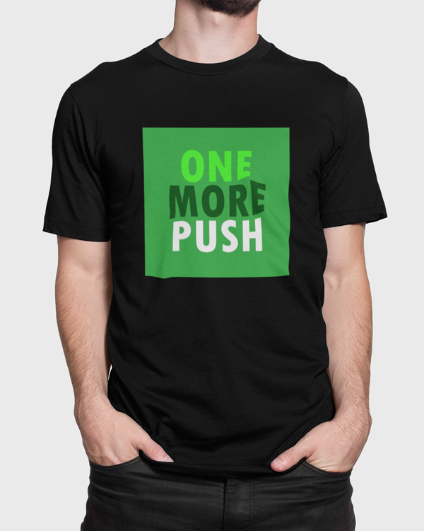 Man modelling a black t-shirt with One More Push t-shirt design