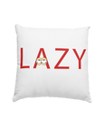 "A white pillow with a personalised design saying ""Lazy"" custom design"