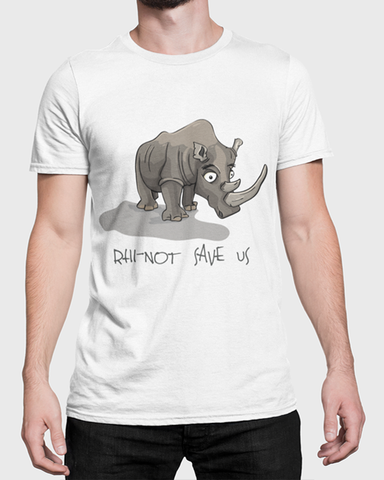 Man modelling a white  t-shirt with a rhino and the words Rhi-not save us