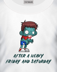 "White t-shirt with a zombie and the words ""After a heavy friday and saturday"" t-shirt design"