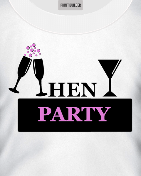 Hen Party T-Shirt Design On a White T-Shirt