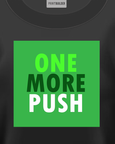 Black t-shirt with One More Push t-shirt design